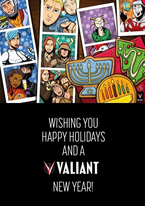 Happy Holidays from Valiant Entertainment!