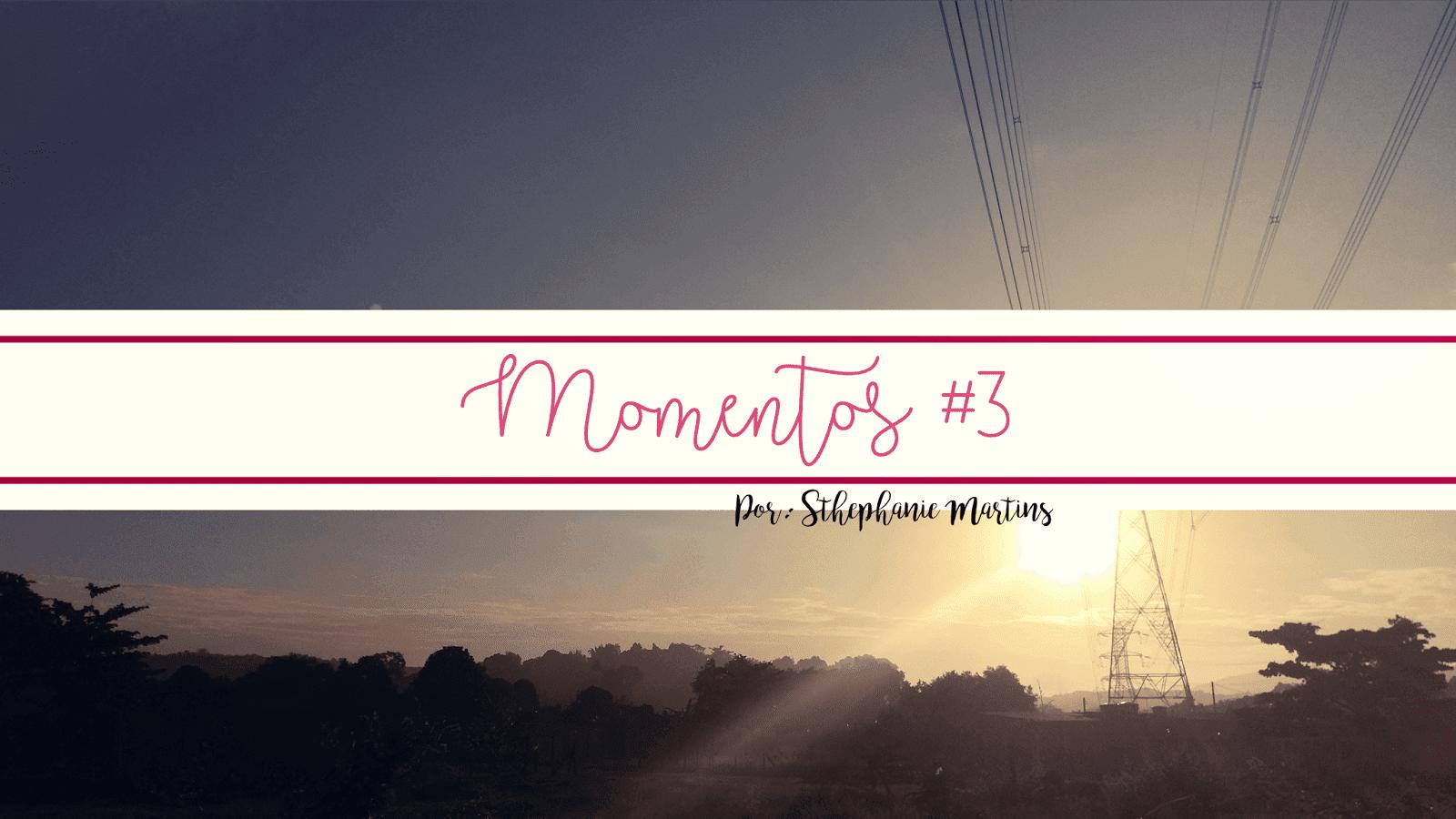 Momentos #3
