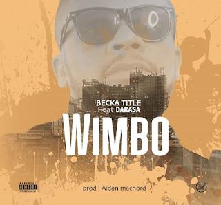 Becka Title Ft Darassa - Wimbo mp3 download