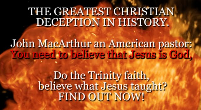 THE GREATEST CHRISTIAN DECEPTION IN HISTORY. John MacArthur an American pastor: