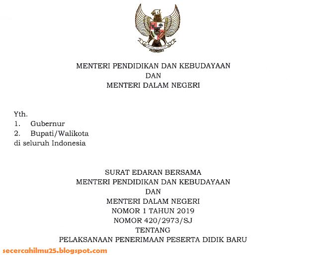 Surat Edaran Bersama Menteri Pendidikan dan Kebudayaan dan Menteri Dalam Negeri Tentang PPDB T.A 2019/2020