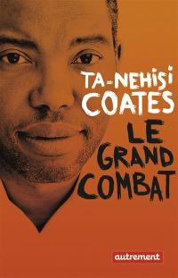 Le-grand-combat-Ta-Nehisi-Coates-Rue-de-Siam