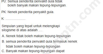 Pengertian Dan Contoh Penalaran Silogisme Dalam Bahasa Indonesia Soal Sbmptn 2018 Dan