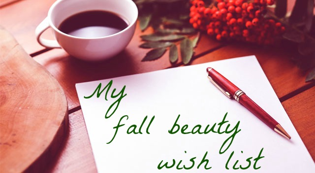 fall-beauty-wish-list