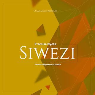 Promise Nyota - Siwezi