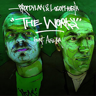 Prop Dylan & Logophobia - The Works Feat Afu-ra