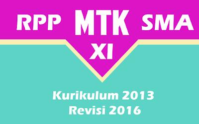 Download RPP MTK Peminatan Kelas XI SMA Kurikulum 2013 Revisi 2016