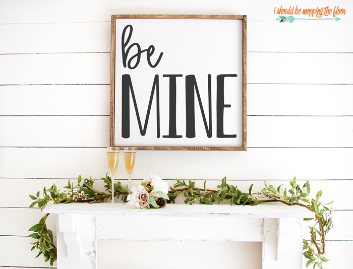 Be Mine Sign