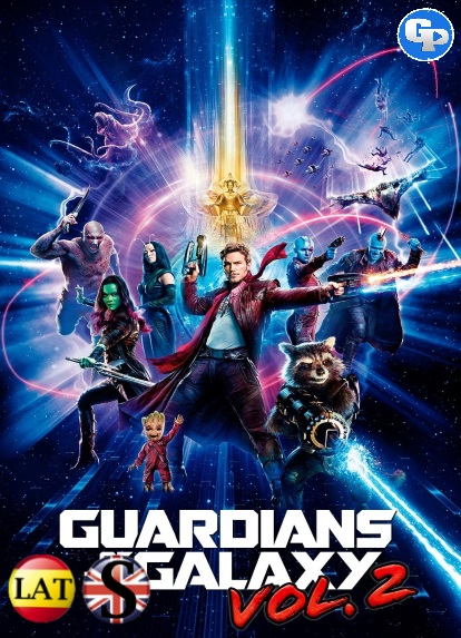 Guardianes de la Galaxia Vol. 2 (2017) HD 720P LATINO/INGLES