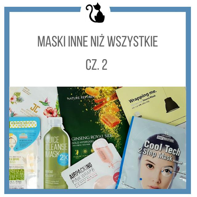 Maski w płachcie inne niż wszystkie, cz. 2