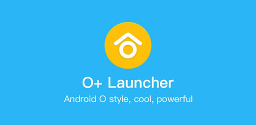 O+ launcher Prime -Nice O Launcher for Android 8.0 Oreo V2.7