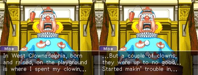 The Fresh Prince of Bel-Air Moe the Clown Phoenix Wright Ace Attorney Justice For All