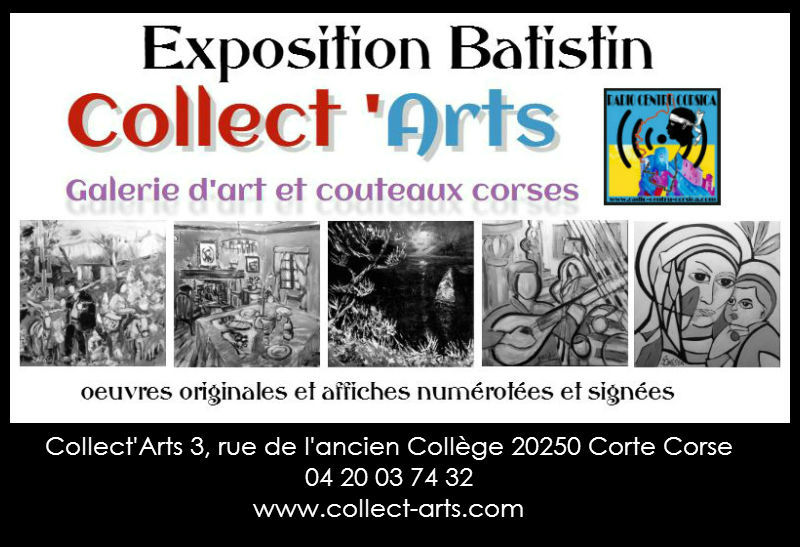 Exposition Batistin Galerie Collect'Arts Corse