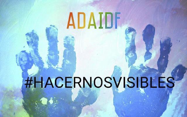 ADAIDF cartel campaña hacernos visibles