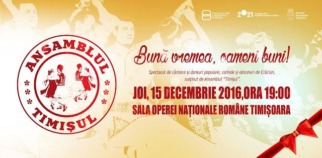 """Concert Ansamblul """"Timisul"""" la Timisoara - 15 decembrie 2016"""