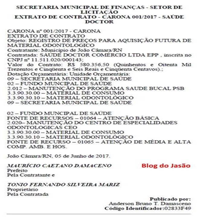 Nota: O Sr;Anderson Bruno T. Damasceno, esclarece contrato de Carona Firmado pela prefeitura de João Câmara,no valor de R$ 580.356,50,para aquisição de material Odontológico.