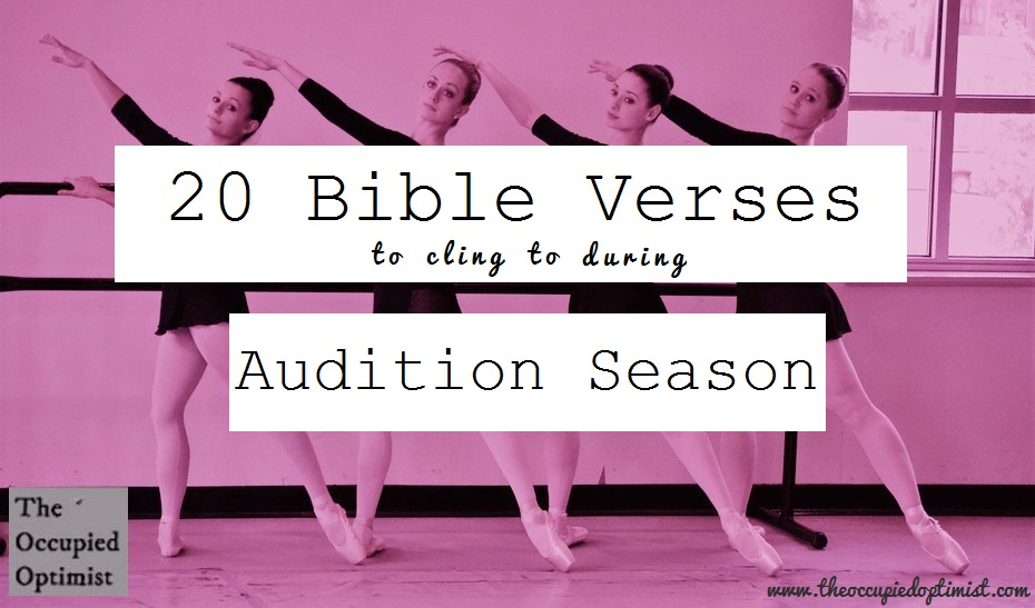 20 Truths to Remember For Audition Season | The Occupied Optimist