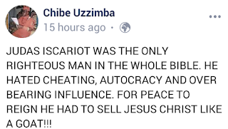 Judas Iscariot was The only Righteous man in The Bible - Ezeigwe Chibe Uzzimba