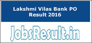 Lakshmi Vilas Bank PO Result 2016