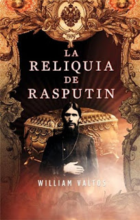 La Reliquia De Rasputín, de William Valtos