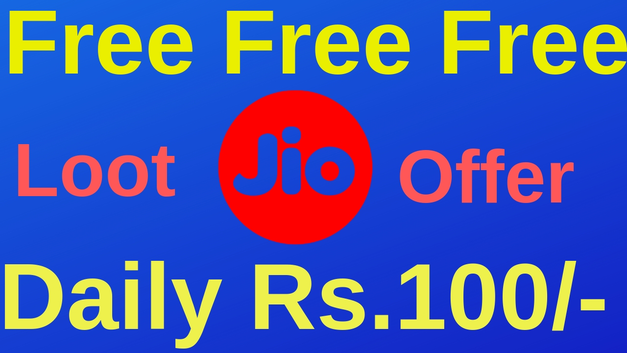 Jio Loot Daily Free Recharge of Rs 100/- - ST Help