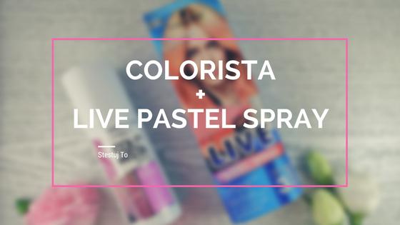 loreal colorista schwarzkopf live pastel spray