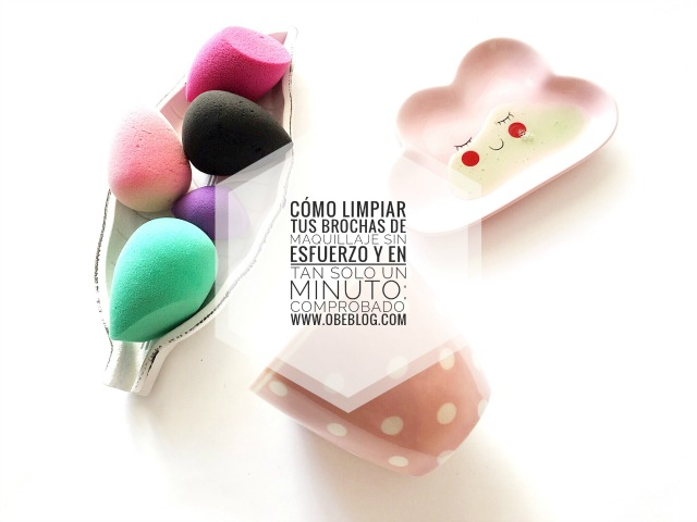 limpiar_esponjas_ maquillaje_sin_esfuerzo_en_un_minuto_ObeBlog