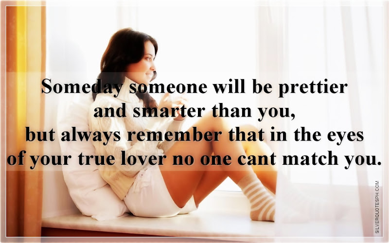 Someday Someone Will Be Prettier And Smarter Than You, Picture Quotes, Love Quotes, Sad Quotes, Sweet Quotes, Birthday Quotes, Friendship Quotes, Inspirational Quotes, Tagalog Quotes