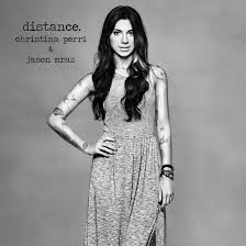 Distance – Christina Perri feat Jazon Mraz