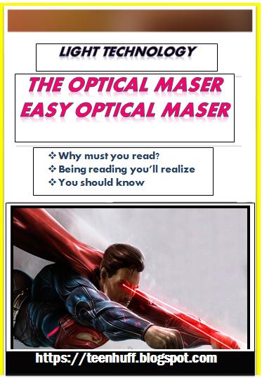 The optical maser | easy optical maser rationalization ♦/teenhuff.blogspot.com