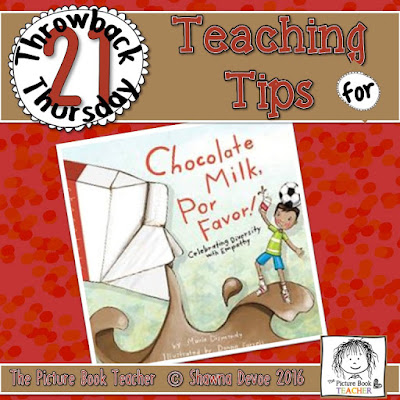Chocolate Milk Por Favor Teaching Tips - TBT