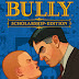 Bully Scholarship Edition PC Download Free Full Version