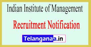IIM Indian Institute of Management Recruitment Notification 2017