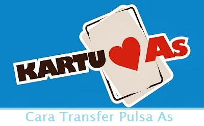 Cara Transfer Pulsa As (Termudah.com)