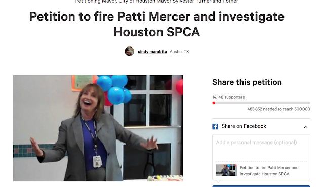 https://www.change.org/p/petition-to-fire-patti-mercer-and-investigate-houston-spca