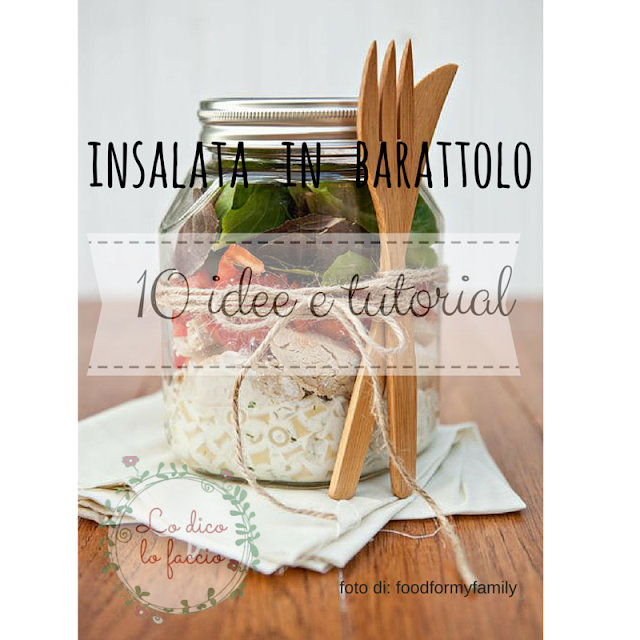 Come preparare le insalate in barattolo di vetro per il weekend + 10 idee