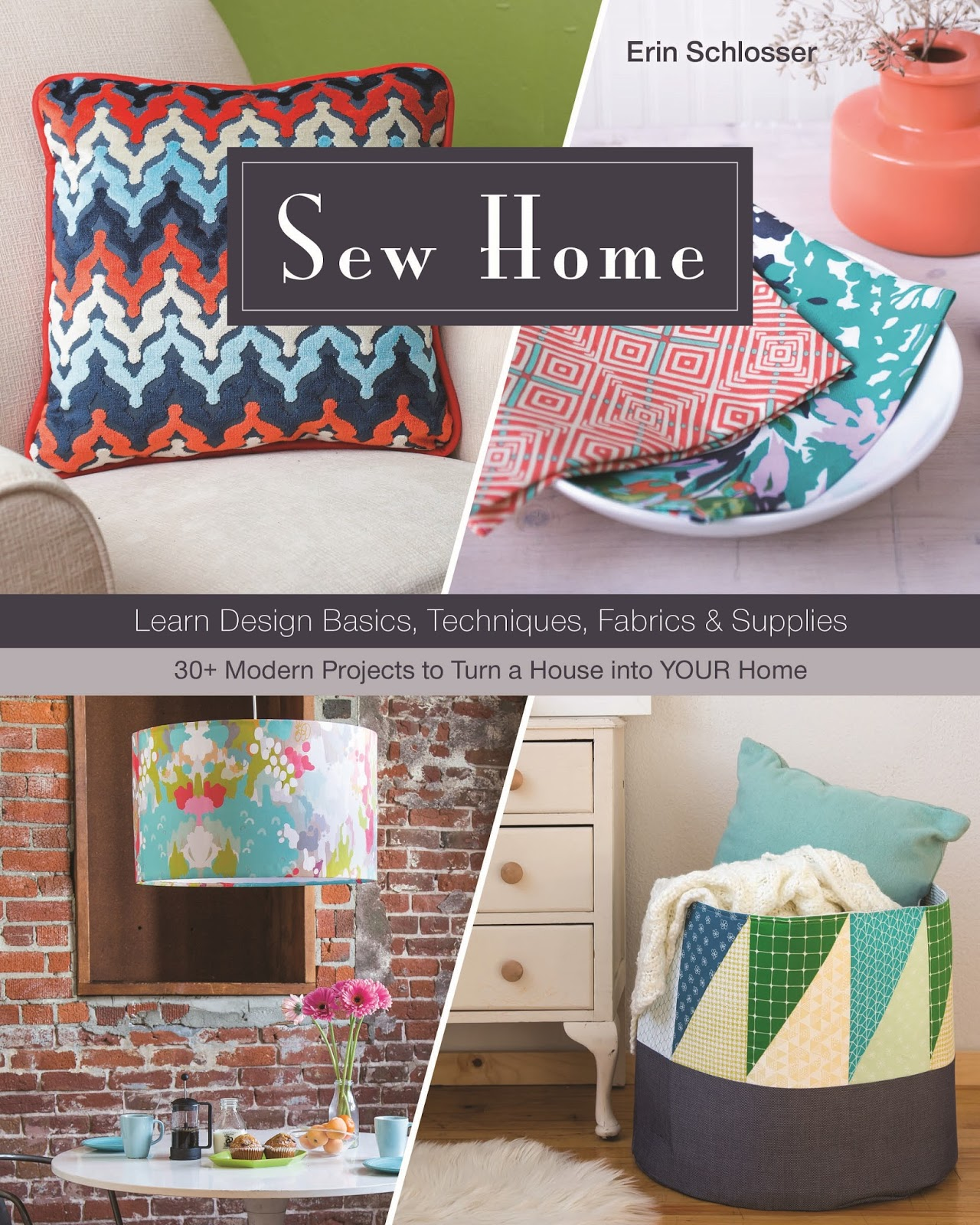 SewHome By Erin Schlosser (photo By Cu0026T Publishing)