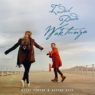 Rizky Febian - Indah Pada Waktunya (feat. Aisyah Aziz) on iTunes
