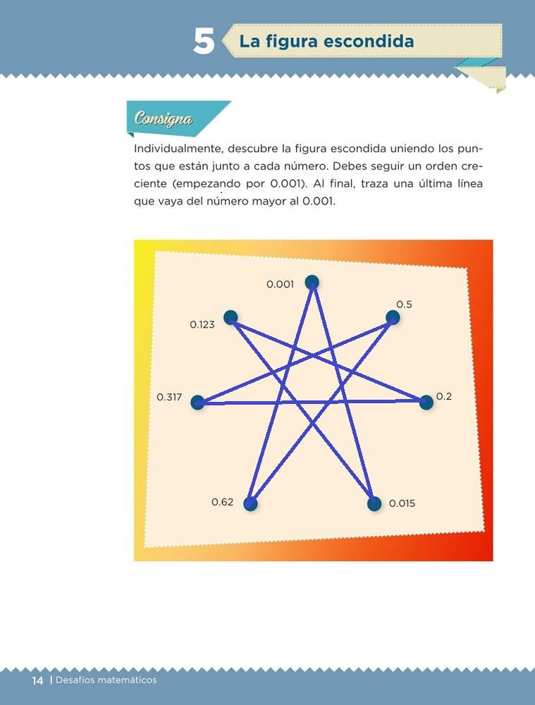 Libro de textoDesafíos MatemáticosLa figura escondidaSexto gradoContestado