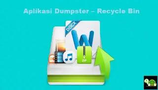 Aplikasi Dumpster – Recycle Bin