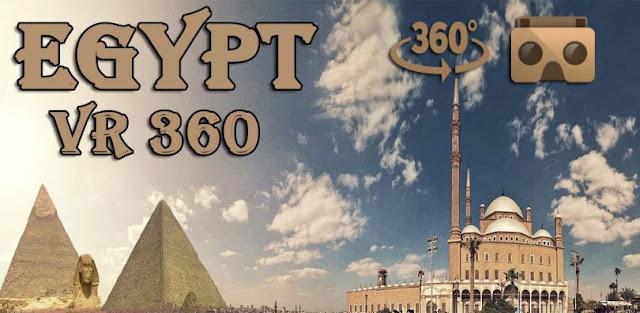 تطبيق Egypt VR 360 لمشاهدة المعالم والآثار التاريخية في مصر بتقنية الواقع الإفتراضي