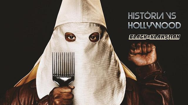 infiltrado-na-klan-historia-vs-hollywood