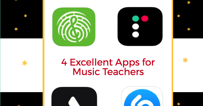 4 Excellent Apps for Music Teachers