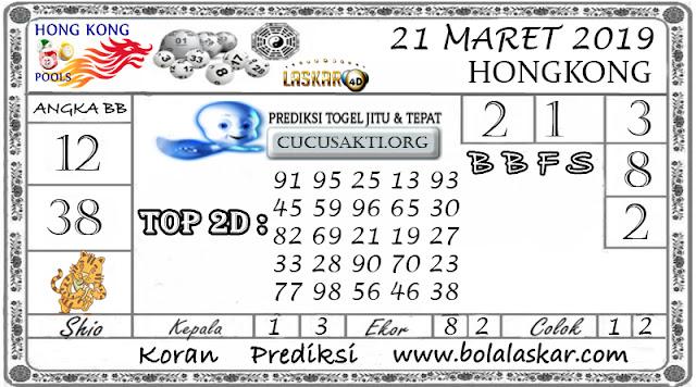 Prediksi Togel HONGKONG LASKAR4D 21 MARET 2019