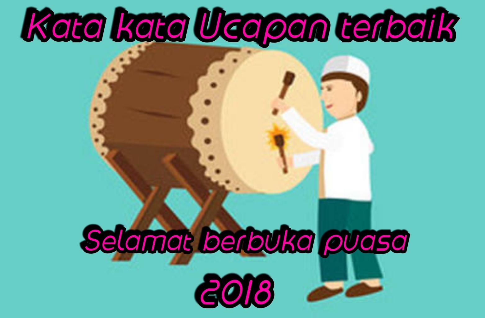 Kumpulan Ucapan Buka Puasa Ramadhan 2019 Terbaik Talitashare Com