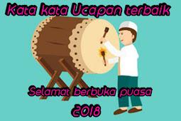 Kumpulan ucapan buka puasa Ramadhan 2019 terbaik