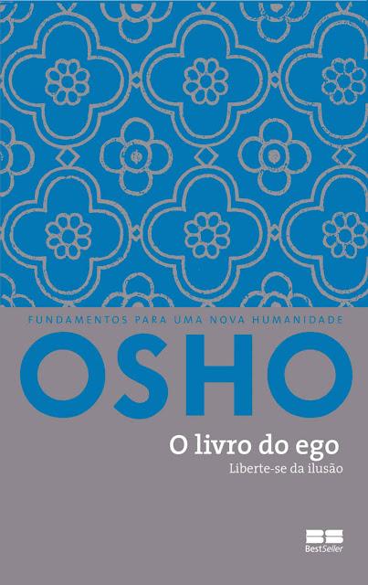 O livro do ego Liberte-se da ilusão - Osho