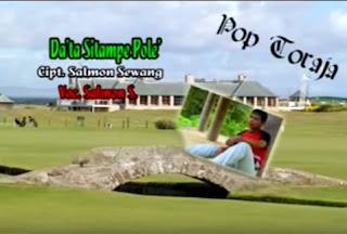 Lirik Lagu Toraja Da'ta Sitampe Pole' (Salmon Sewang)