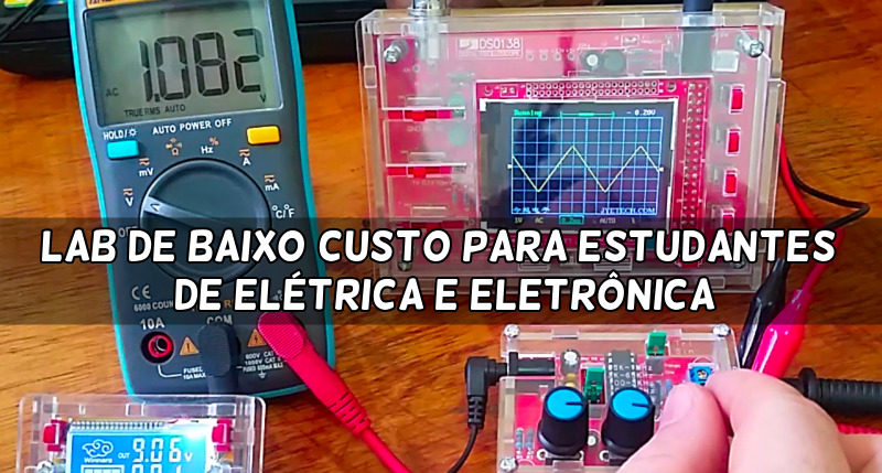 Lab de baixo custo para estudantes de elétrica e eletrônica.