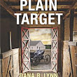 Plain Target (Amish Country Justice #1) by Dana R. Lynn